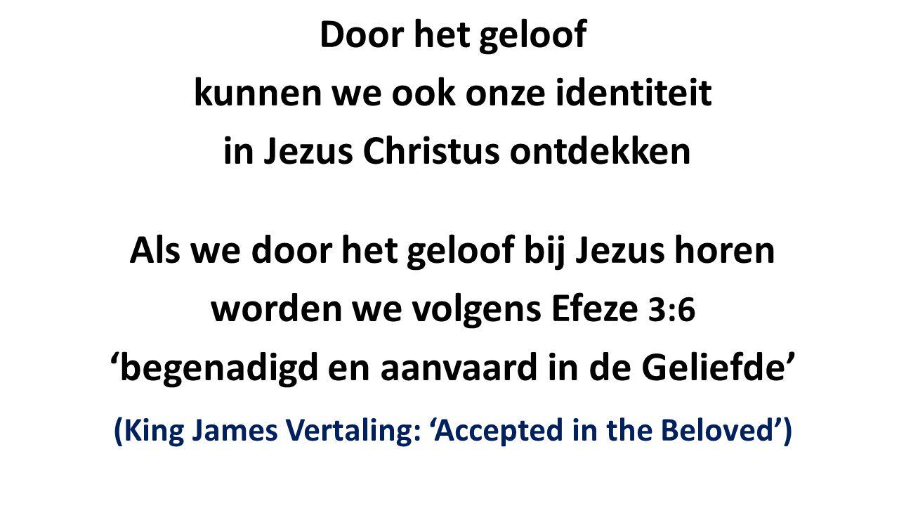 kunnen we ook onze identiteit in Jezus Christus ontdekken