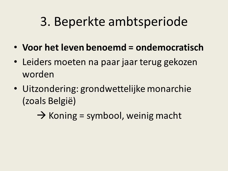3. Beperkte ambtsperiode