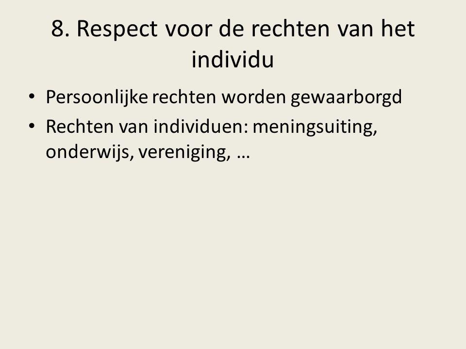8. Respect voor de rechten van het individu