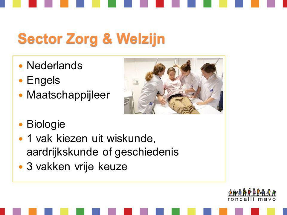 Sector Zorg & Welzijn Nederlands Engels Maatschappijleer Biologie