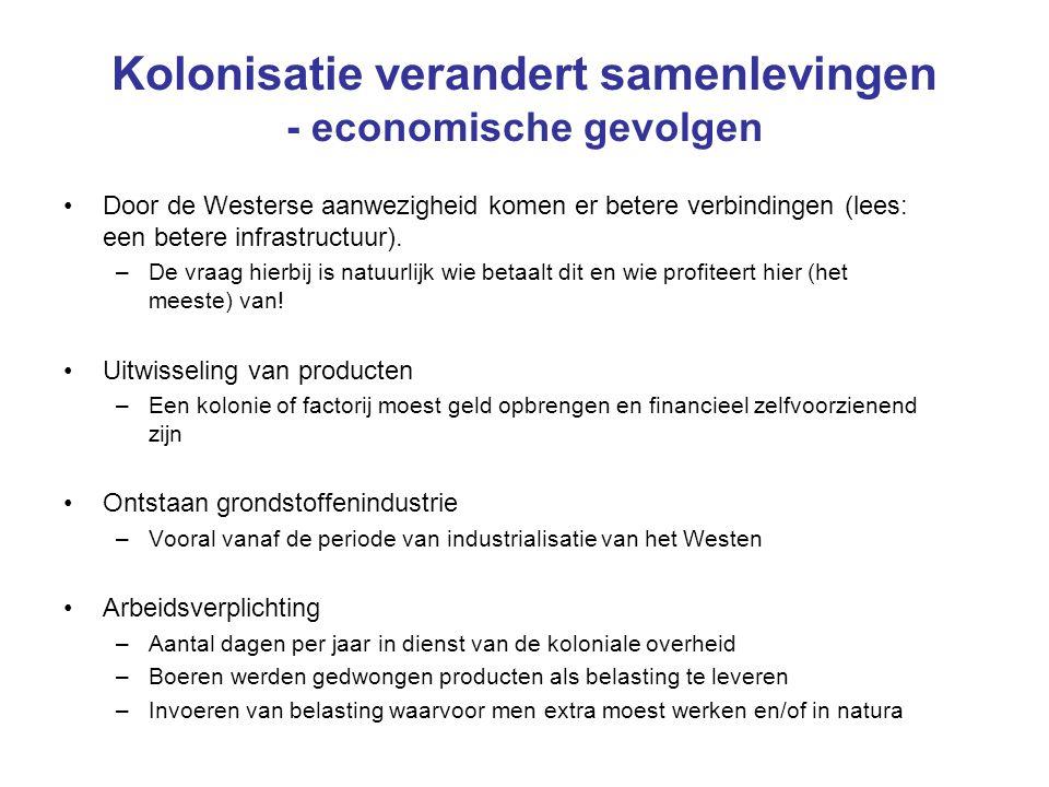 Kolonisatie verandert samenlevingen - economische gevolgen