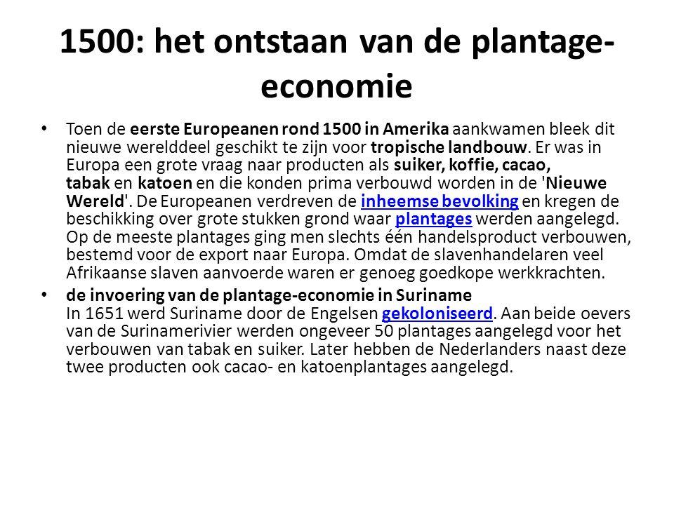 1500: het ontstaan van de plantage-economie