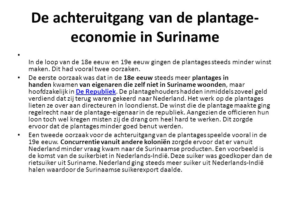 De achteruitgang van de plantage-economie in Suriname