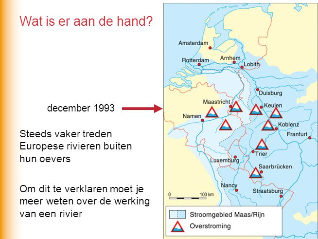Wat is er aan de hand december 1993. Steeds vaker treden Europese rivieren buiten hun oevers.