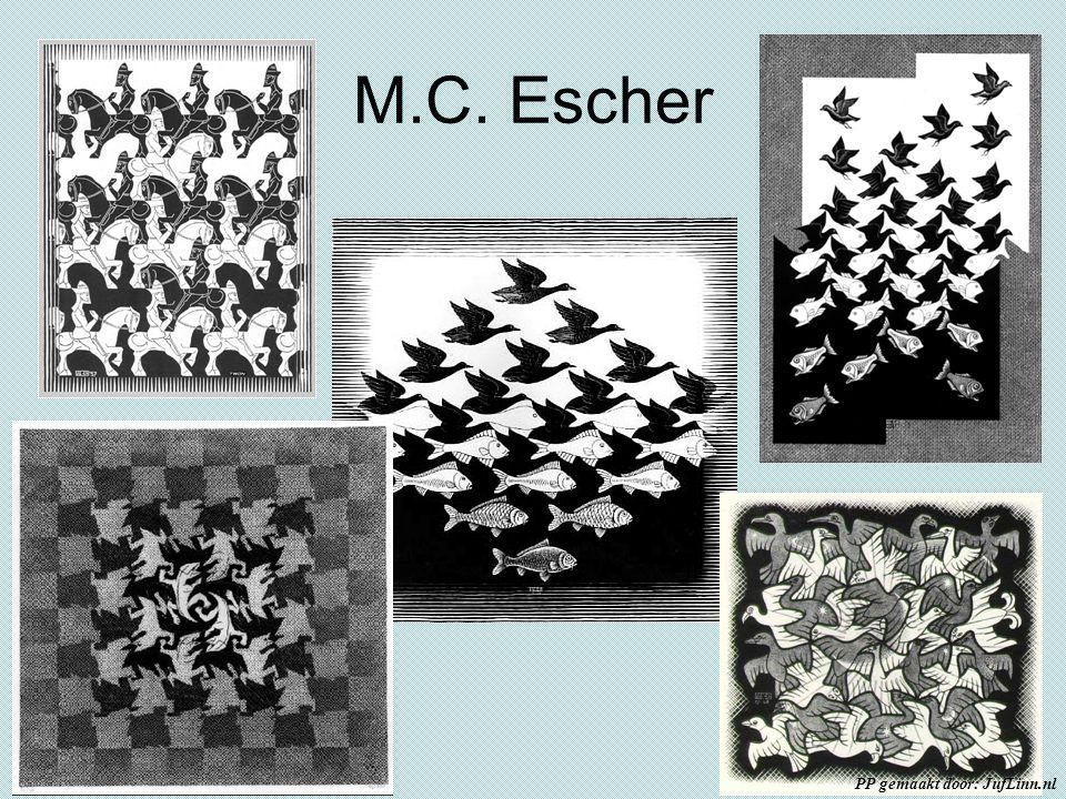 M.C. Escher PP gemaakt door: JufLinn.nl