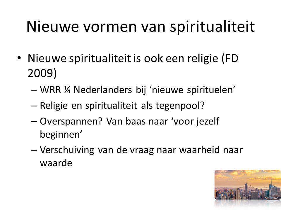 Nieuwe vormen van spiritualiteit
