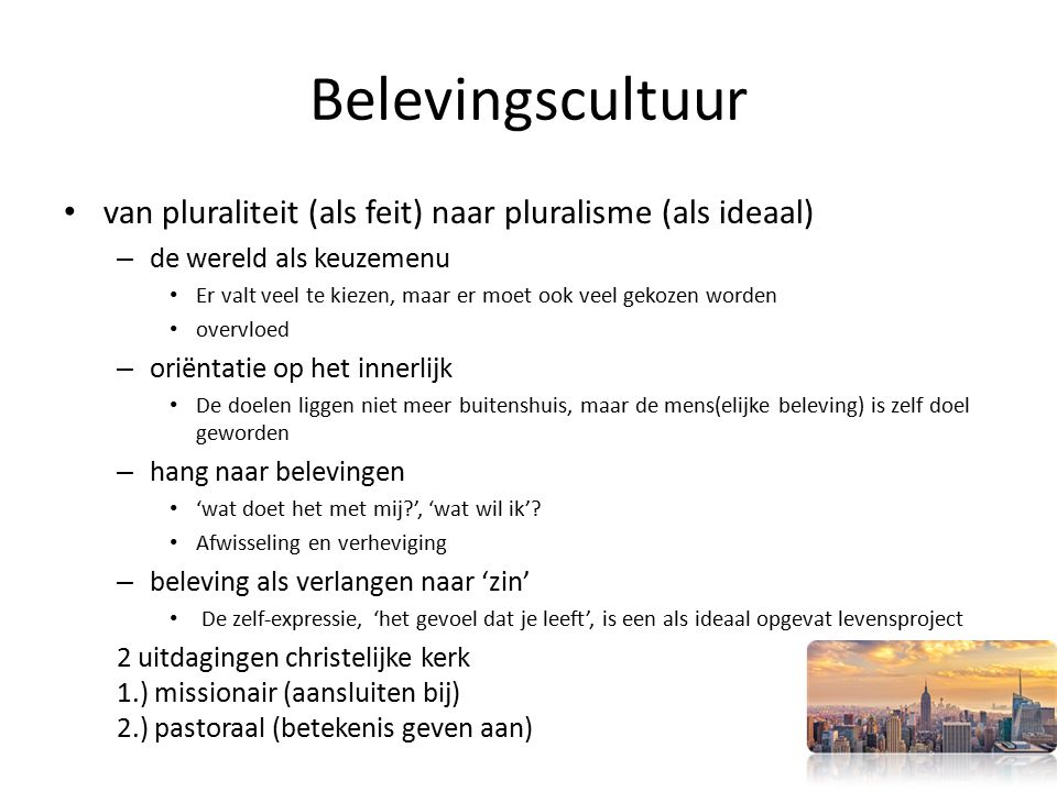 Belevingscultuur van pluraliteit (als feit) naar pluralisme (als ideaal) de wereld als keuzemenu.