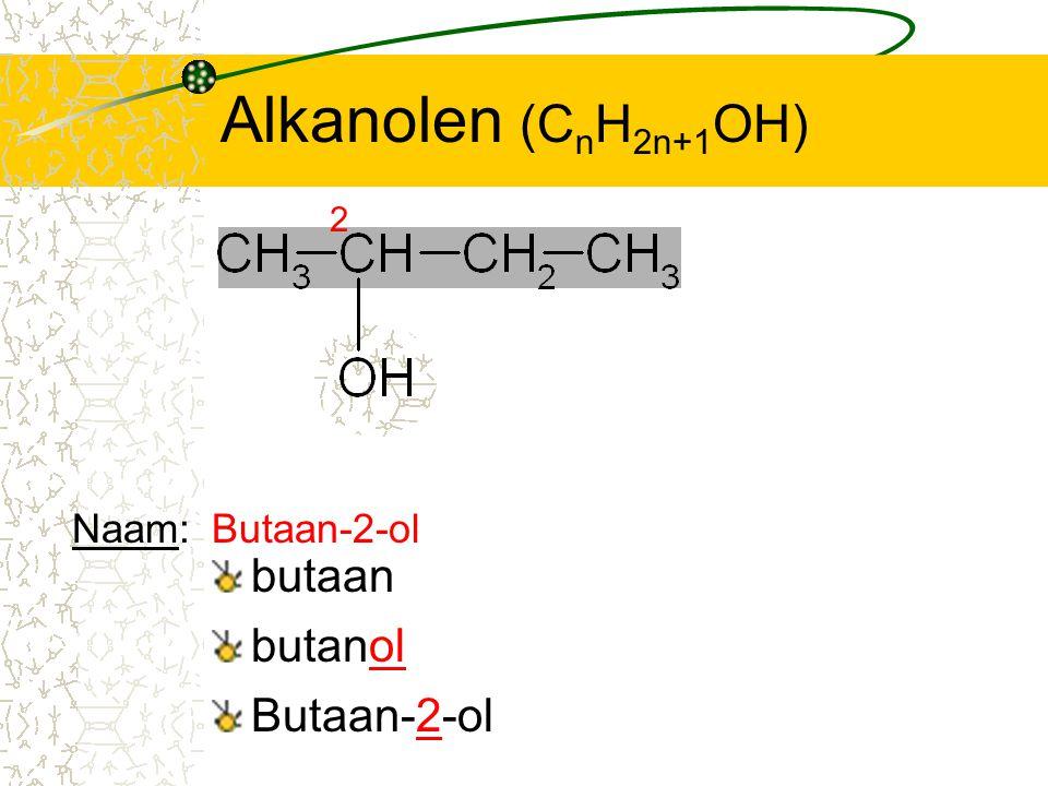 Alkanolen (CnH2n+1OH) 2 Naam: Butaan-2-ol butaan butanol Butaan-2-ol