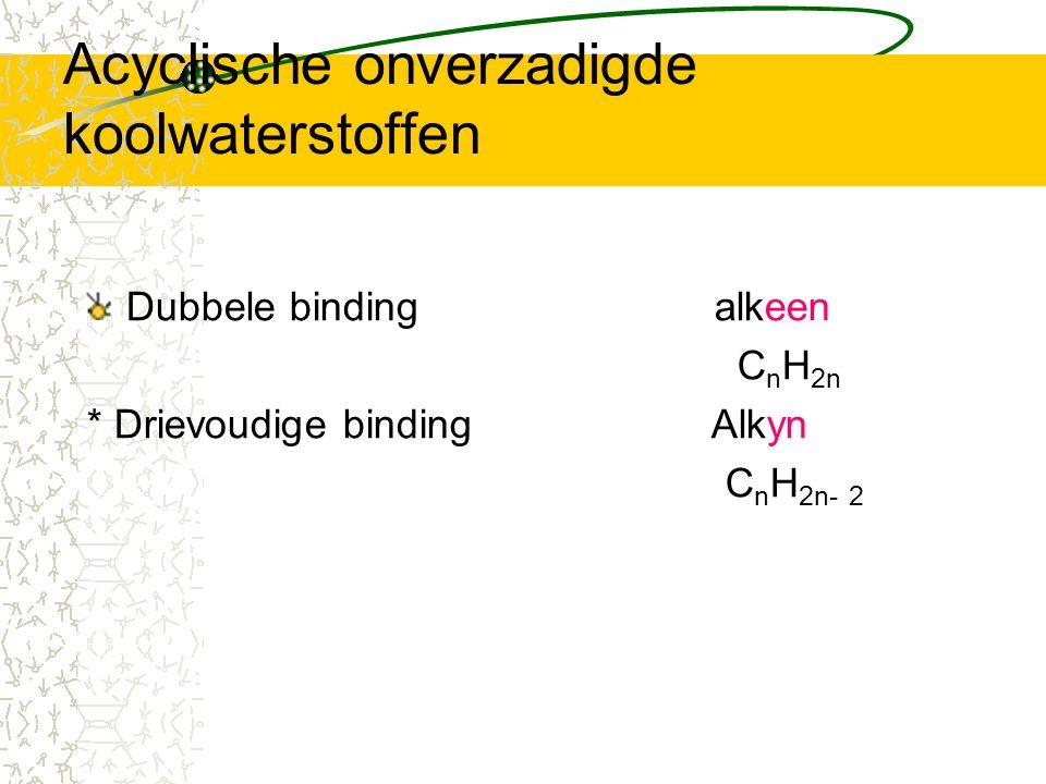 Acyclische onverzadigde koolwaterstoffen