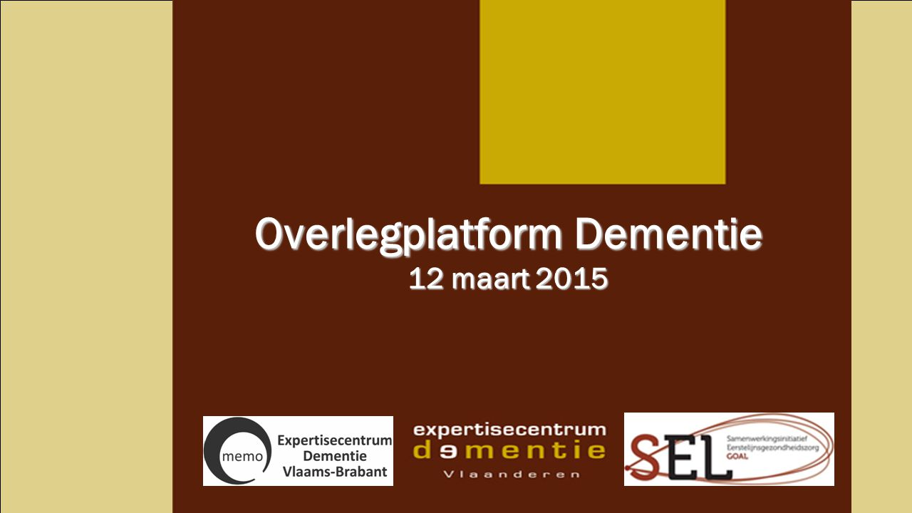 Overlegplatform Dementie 12 maart 2015