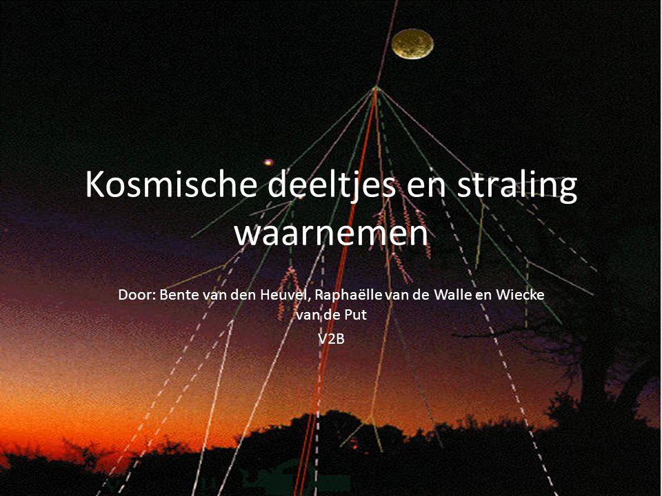 Kosmische deeltjes en straling waarnemen