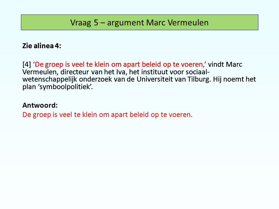 Vraag 5 – argument Marc Vermeulen