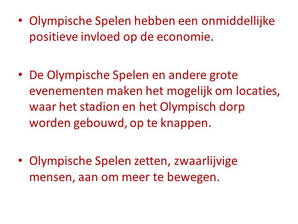 Olympische Spelen hebben een onmiddellijke positieve invloed op de economie.