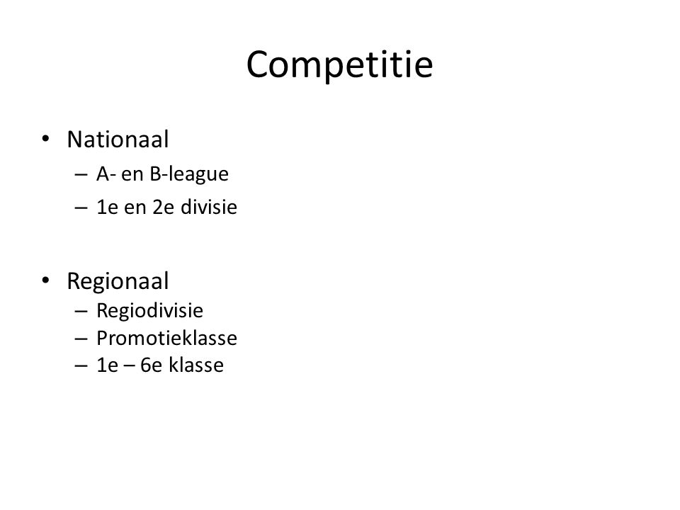 Competitie Nationaal Regionaal A- en B-league 1e en 2e divisie