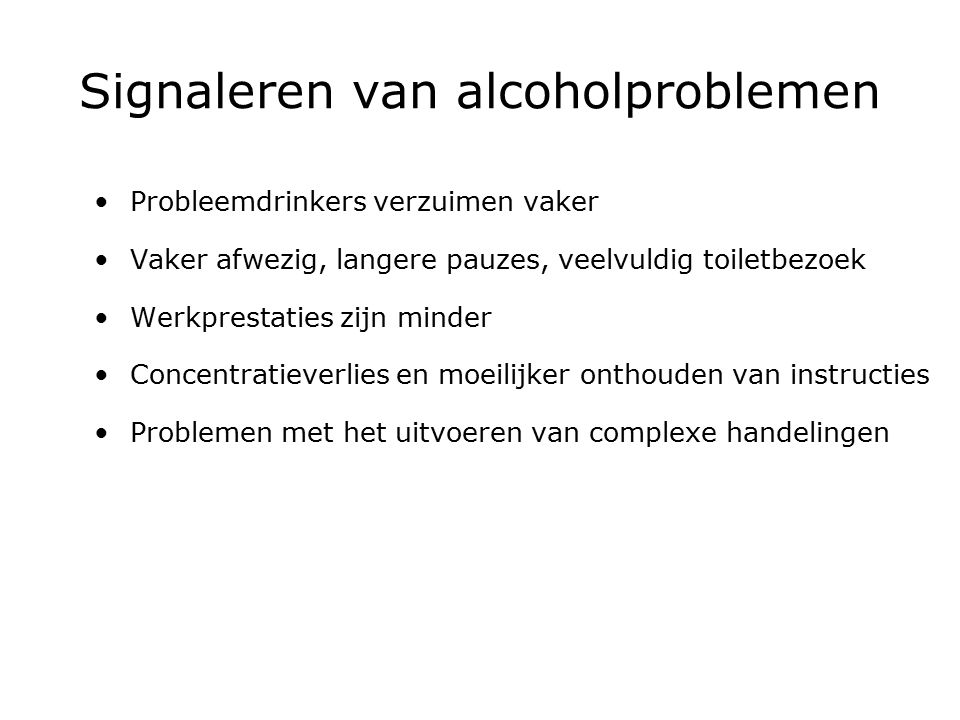 Signaleren van alcoholproblemen
