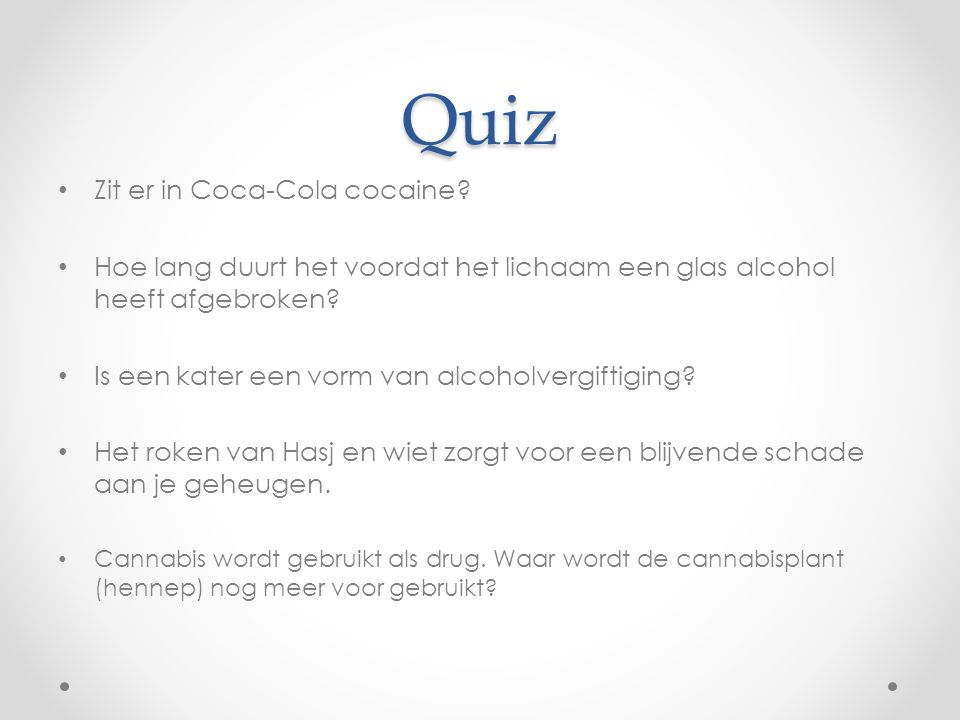 Quiz Zit er in Coca-Cola cocaine