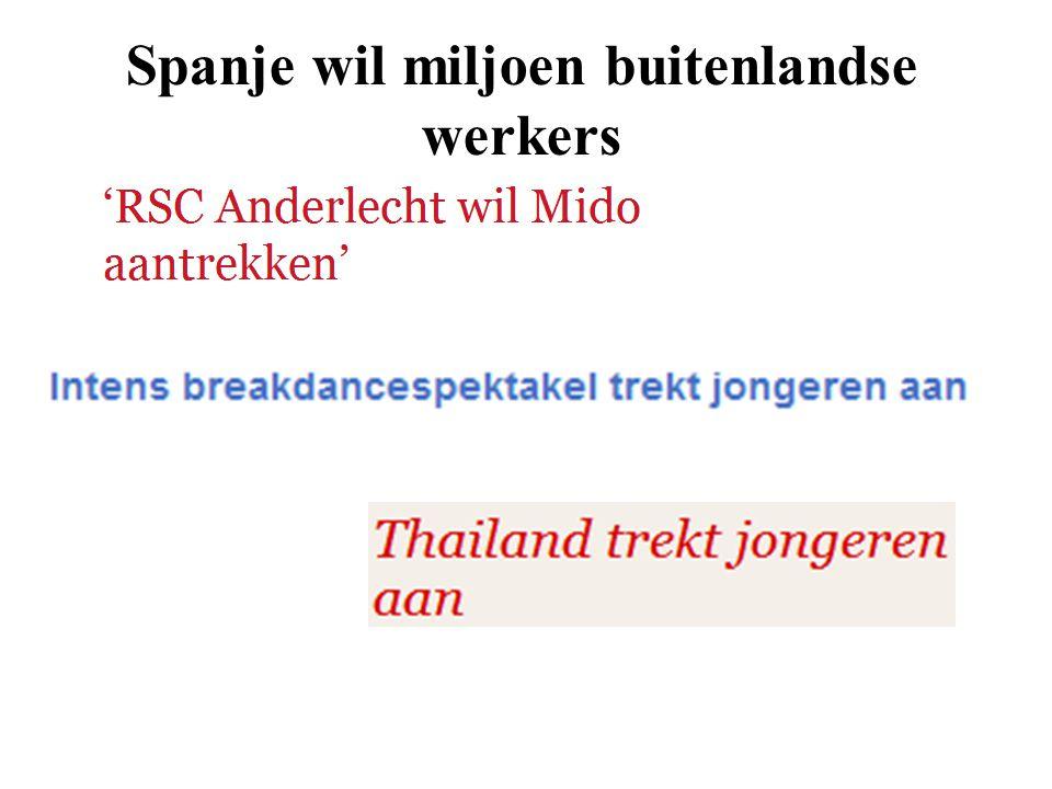 Spanje wil miljoen buitenlandse werkers