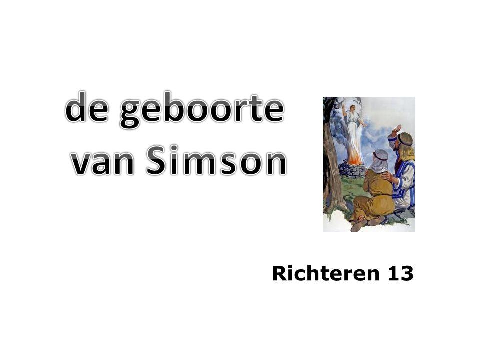 de geboorte van Simson Richteren 13