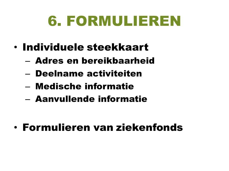 6. FORMULIEREN Individuele steekkaart Formulieren van ziekenfonds