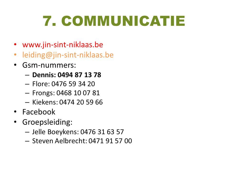 7. COMMUNICATIE www.jin-sint-niklaas.be leiding@jin-sint-niklaas.be