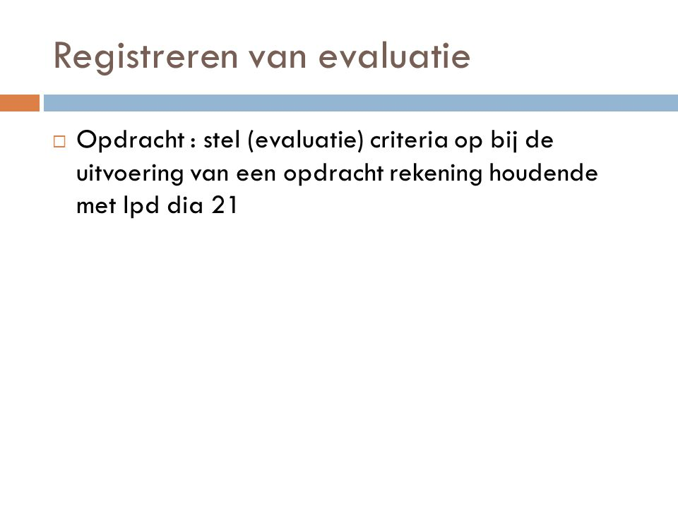 Registreren van evaluatie
