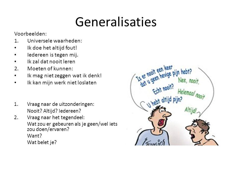 Generalisaties Voorbeelden: Universele waarheden: