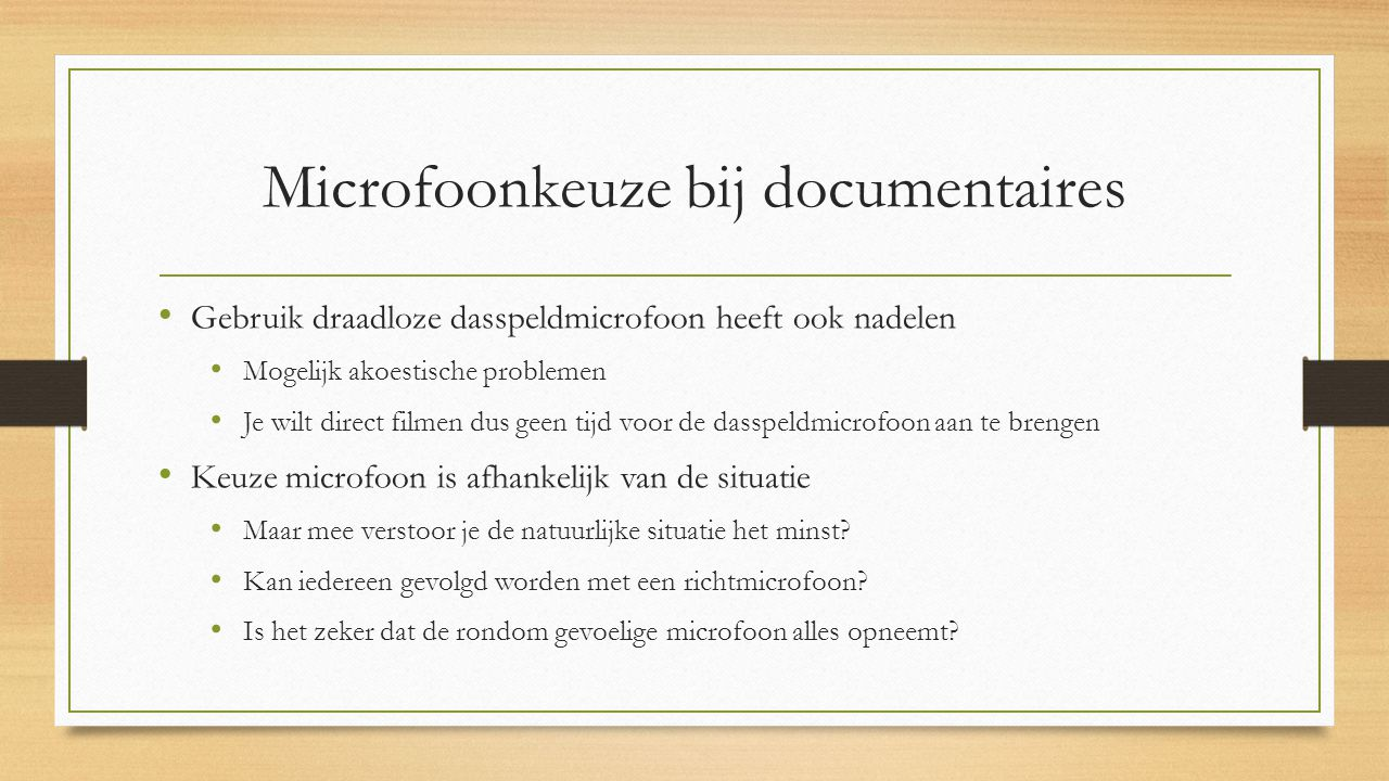 Microfoonkeuze bij documentaires