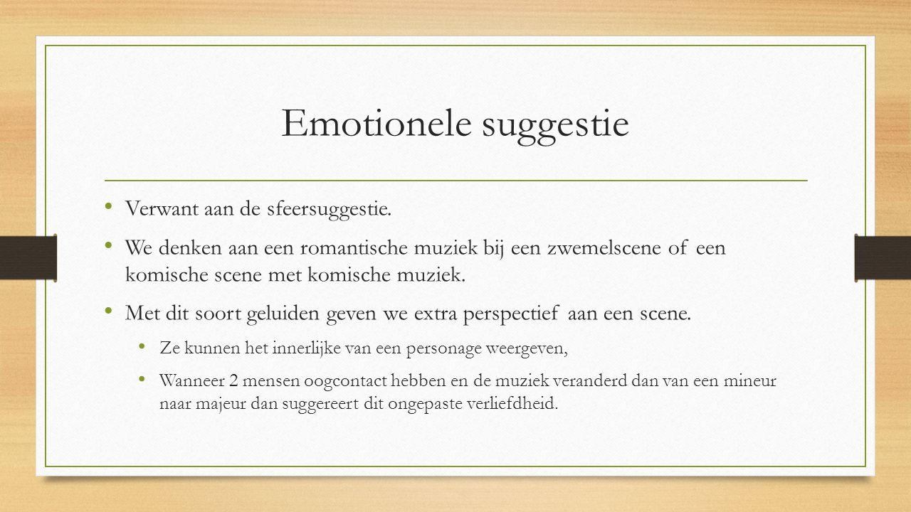 Emotionele suggestie Verwant aan de sfeersuggestie.