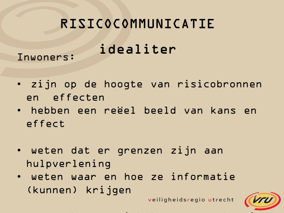 RISICOCOMMUNICATIE idealiter