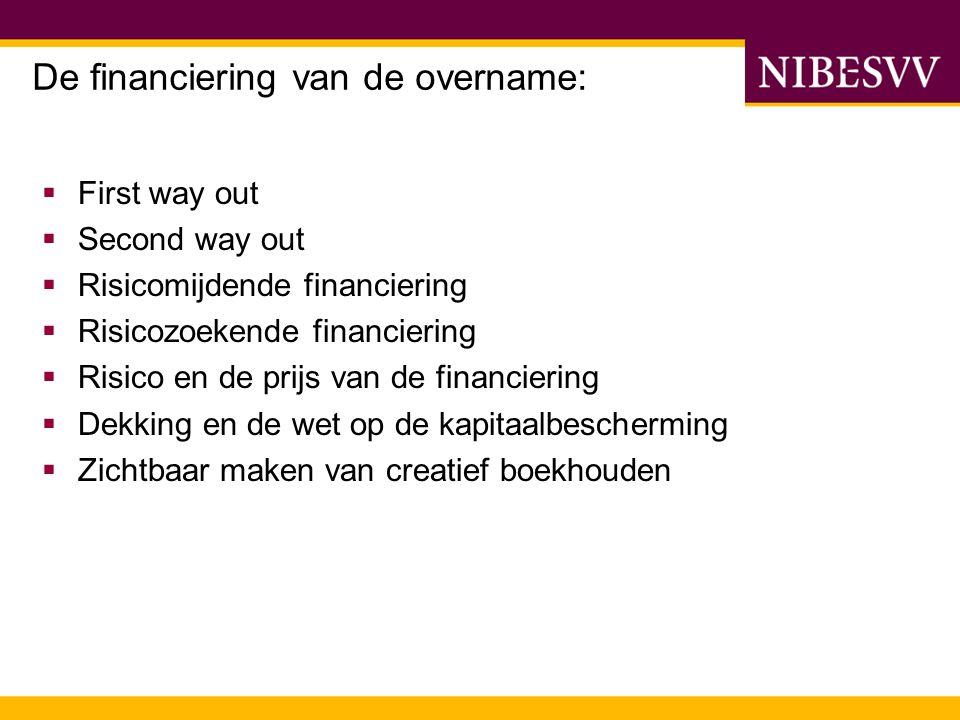 De financiering van de overname: