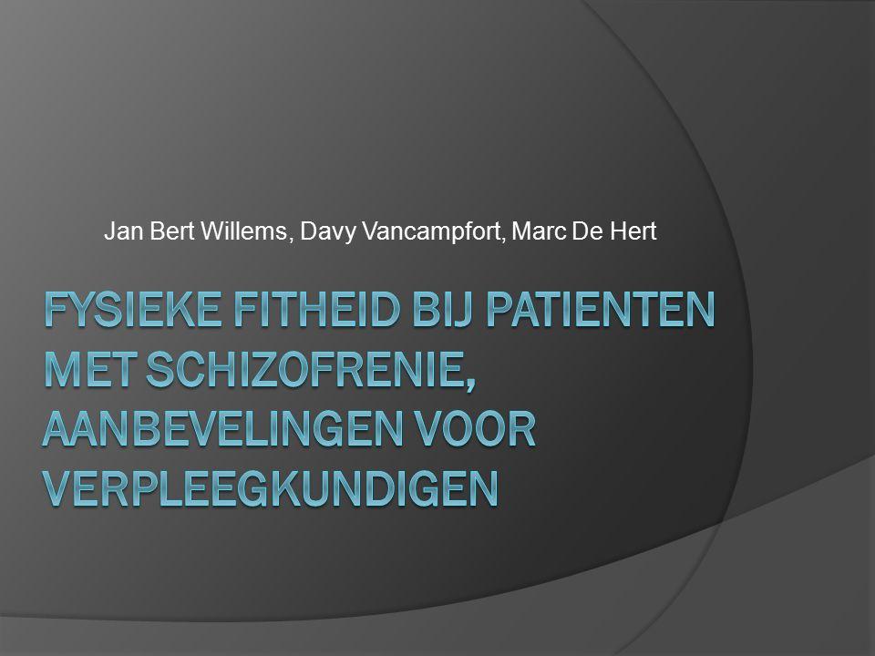 Jan Bert Willems, Davy Vancampfort, Marc De Hert