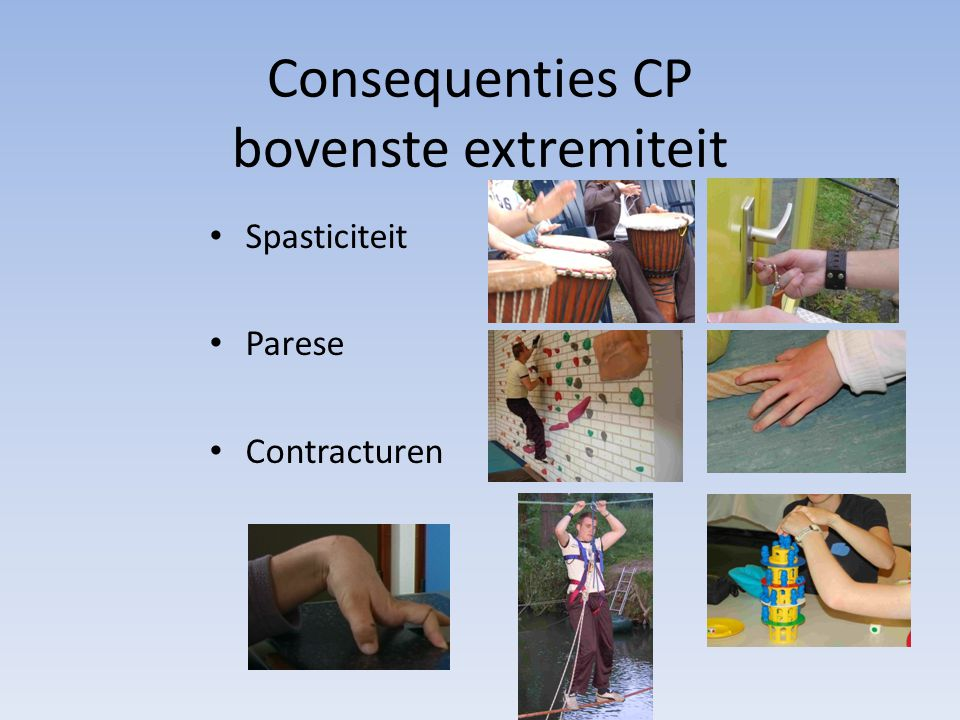 Consequenties CP bovenste extremiteit