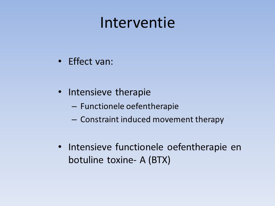 Interventie Effect van: Intensieve therapie