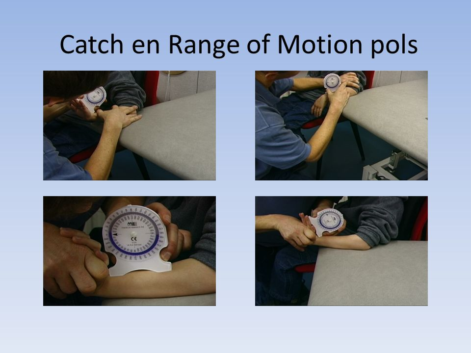 Catch en Range of Motion pols