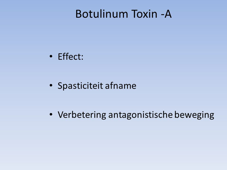 Botulinum Toxin -A Effect: Spasticiteit afname