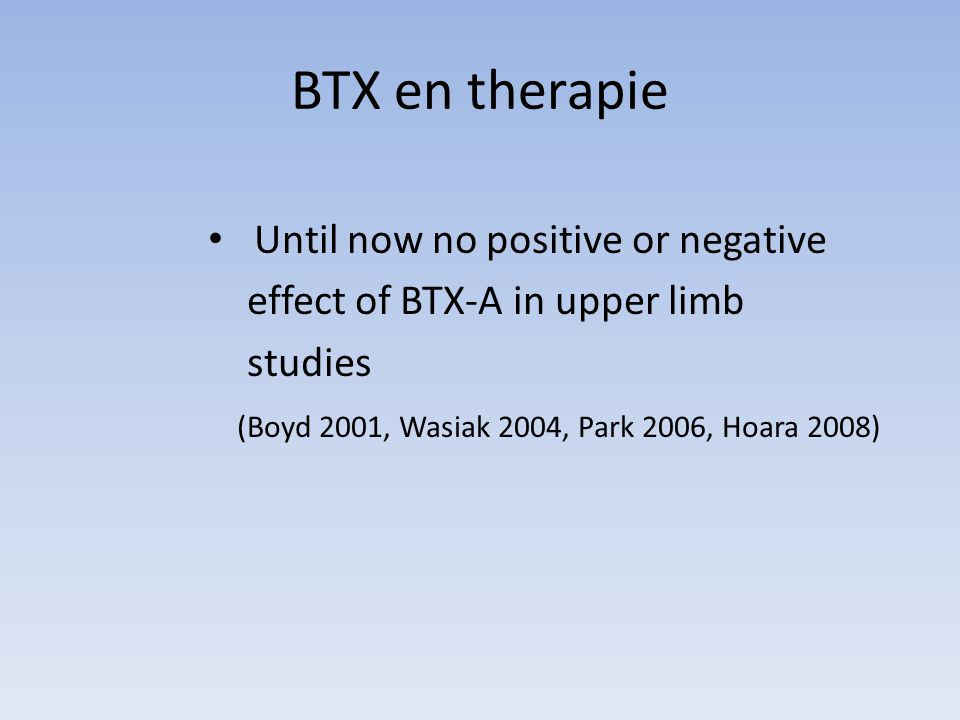 BTX en therapie Until now no positive or negative