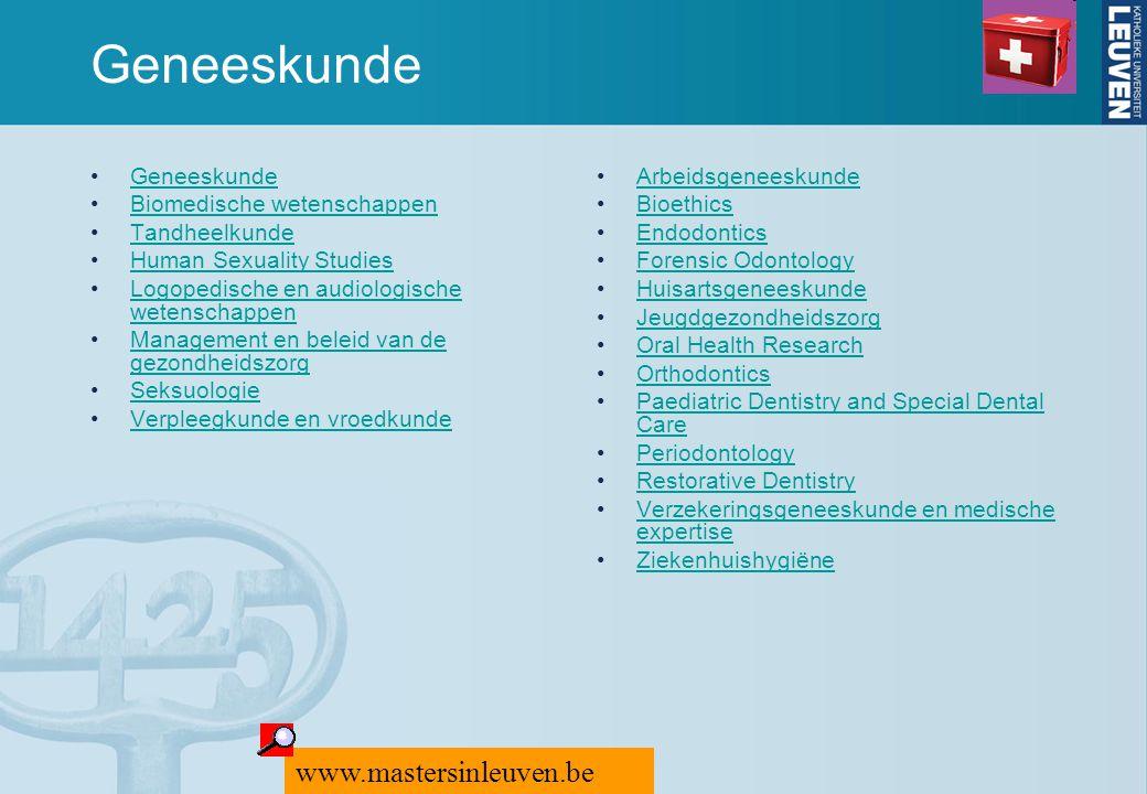 Geneeskunde www.mastersinleuven.be Geneeskunde