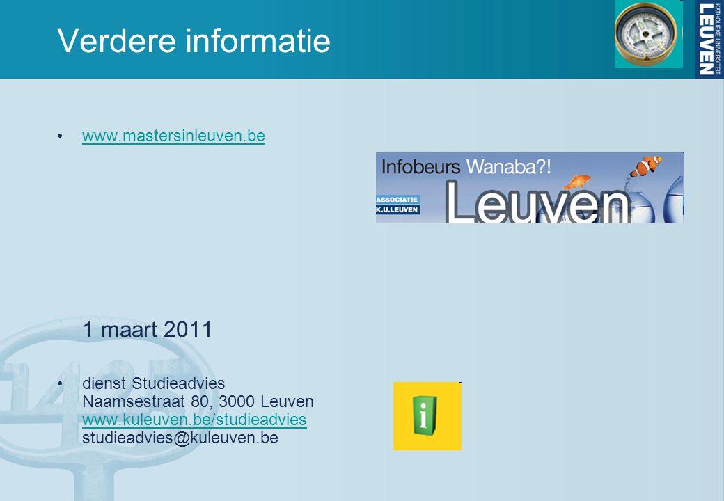 Verdere informatie www.mastersinleuven.be 1 maart 2011