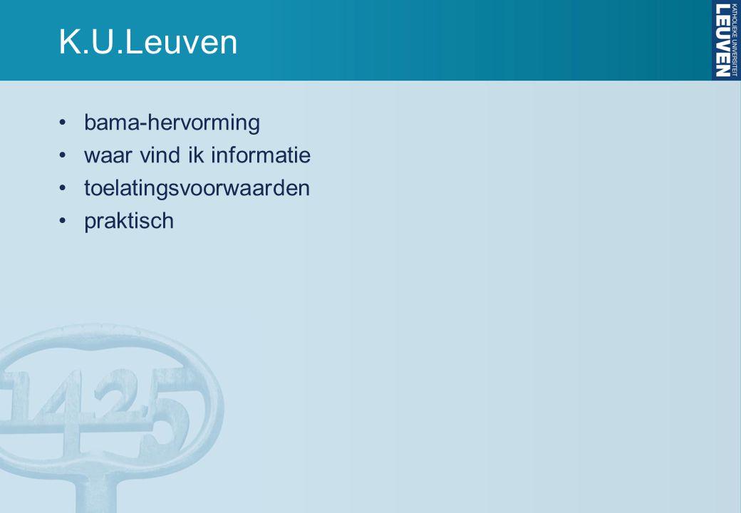 K.U.Leuven bama-hervorming waar vind ik informatie