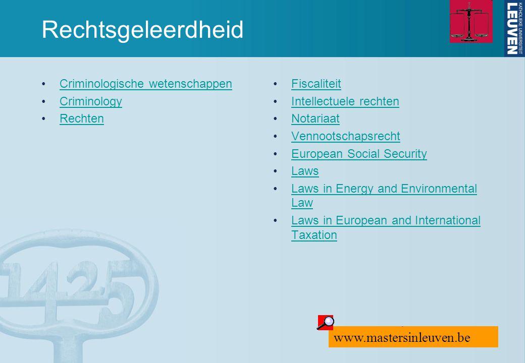 Rechtsgeleerdheid www.mastersinleuven.be Criminologische wetenschappen