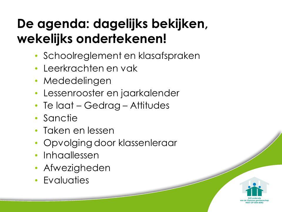 De agenda: dagelijks bekijken, wekelijks ondertekenen!