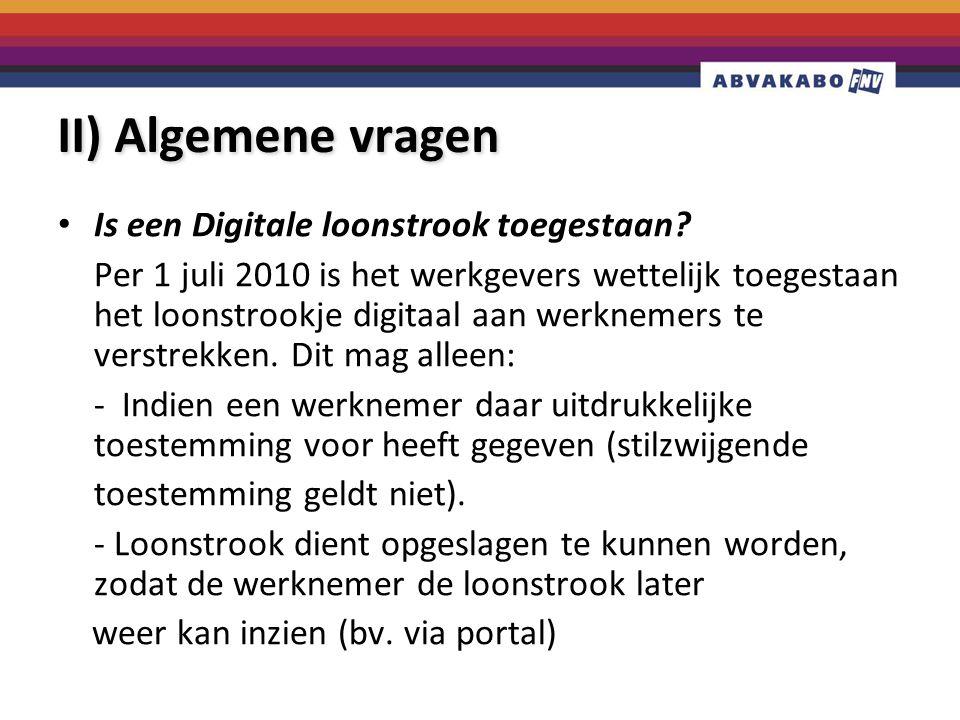 II) Algemene vragen Is een Digitale loonstrook toegestaan