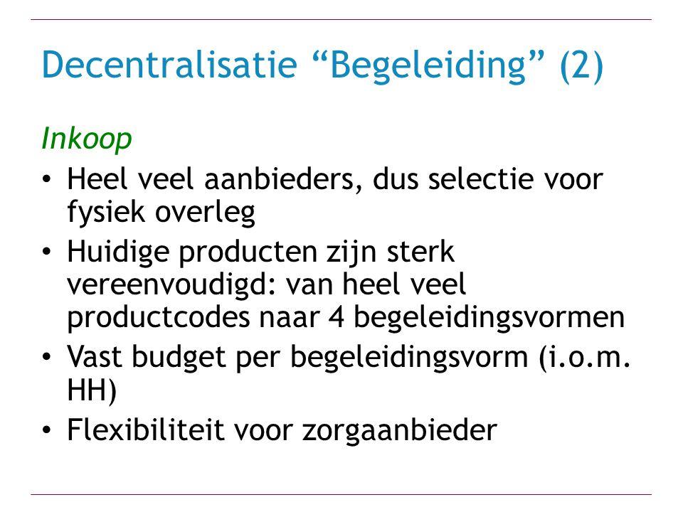 Decentralisatie Begeleiding (2)