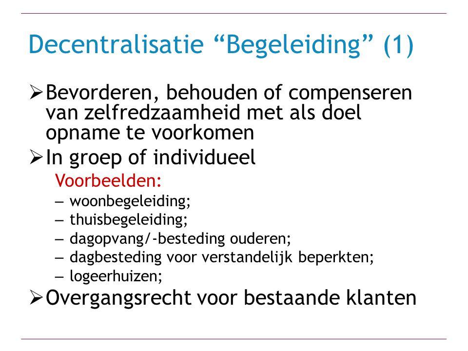Decentralisatie Begeleiding (1)