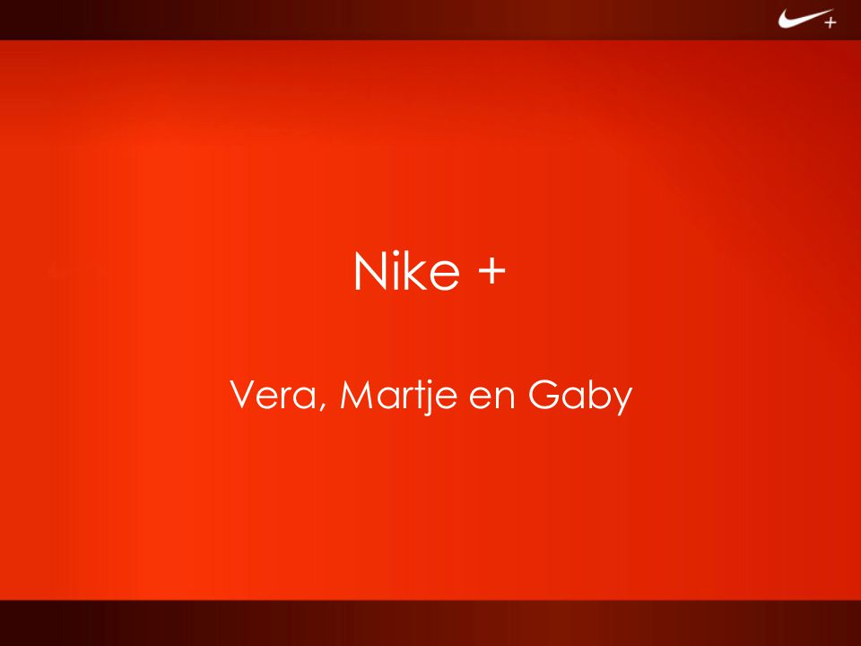Nike + Vera, Martje en Gaby