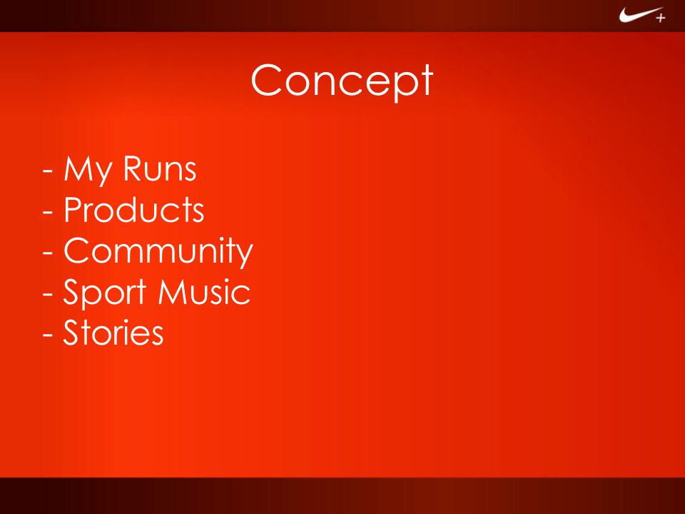 Concept - My Runs - Products - Community - Sport Music - Stories