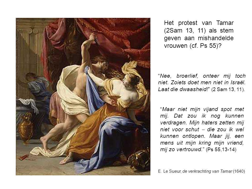 Het protest van Tamar (2Sam 13, 11) als stem geven aan mishandelde vrouwen (cf. Ps 55)
