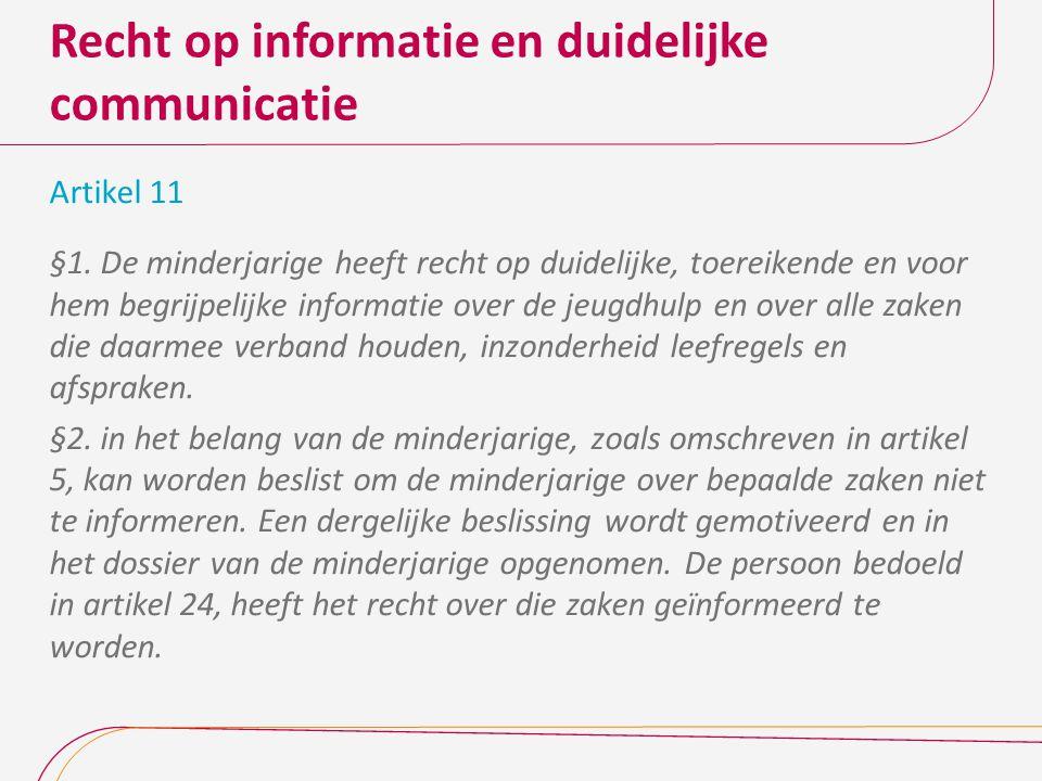 Recht op informatie en duidelijke communicatie