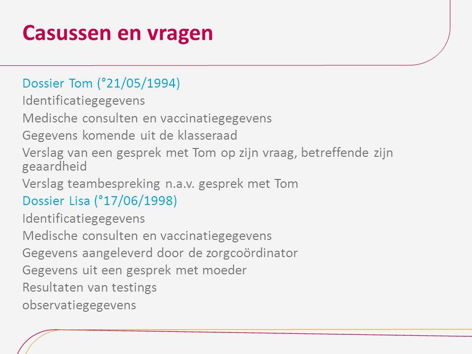 Casussen en vragen Dossier Tom (°21/05/1994) Identificatiegegevens