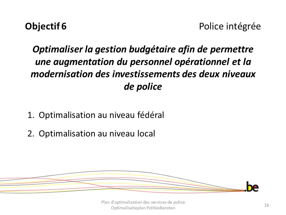 Optimalisation au niveau fédéral Optimalisation au niveau local
